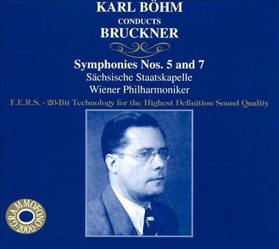 Bruckner: Symphonies 5 & 7