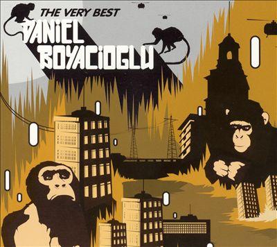 Very Best of Daniel Boyacioglu