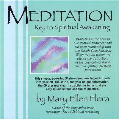 Meditation: Key to Spiritual Awakening