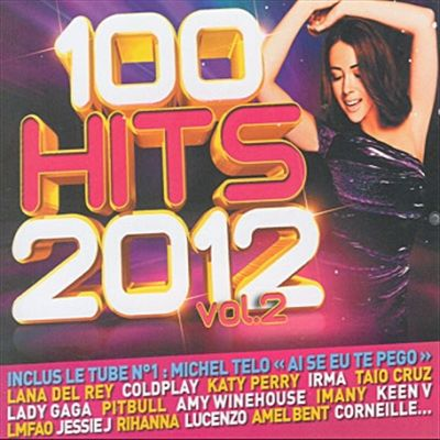 100 Hits 2012, Vol. 2