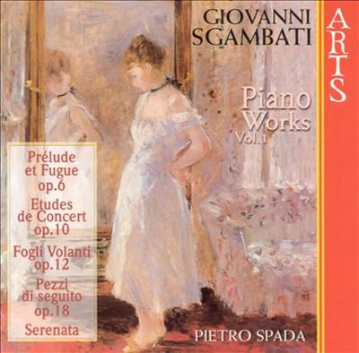 Giovanni Sgambati: Complete Piano Works, Vol. 1