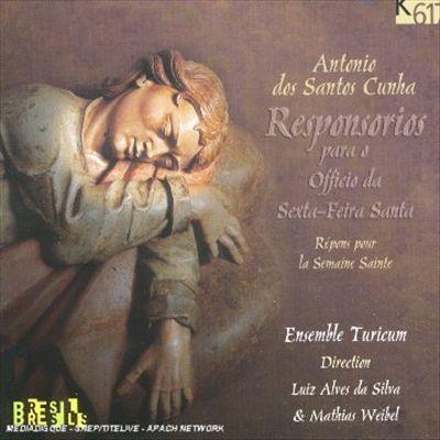 Antonio des Santos Cunha: Responsorios