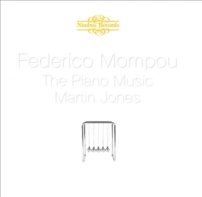 Federico Mompou: The Piano Music