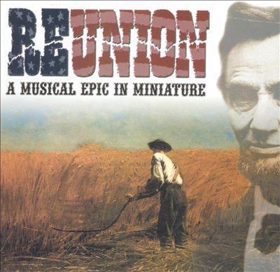Reunion: A Musical Epic in Miniature