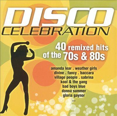 Disco Cellebration: The Remixes