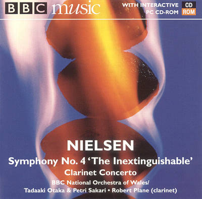 "Nielsen: Symphony No. 4 ""The Inextinguishable""; Clarinet Concerto"