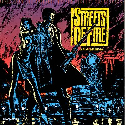 Streets of Fire [Music From the Original Motion Picture Soundtrack]