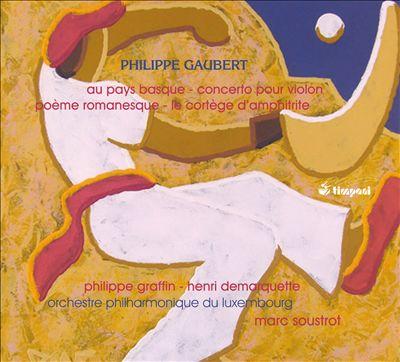 Philippe Gaubert: Orchestral Works, Vol. 3