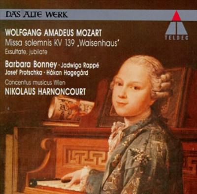 "Mozart: Missa solemnis ""Waisenhausmesse""; Exsultate, Jubilate"