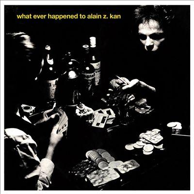 Whatever Happened to Alain Z. Kan