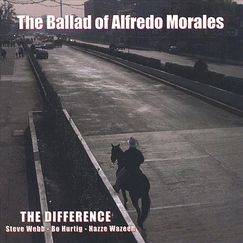 The Ballad of Alfredo Morales