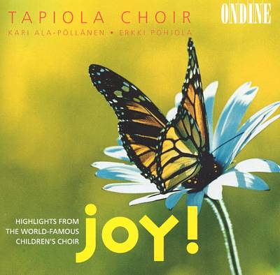 Joy! Highlights from the World-Famous Children's Choir