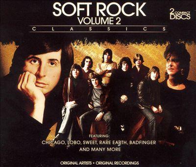 Soft Rock, Vol. 2 [Brentwood]