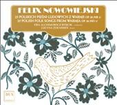 Felix Nowowiejski: 25 Polish Folk Songs from Warmja, Op. 28, No. 1