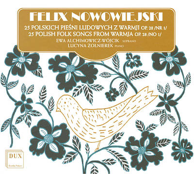 Felix Nowowiejski: 25 Polish Folk Songs from Warmja, Op. 28, No. 1