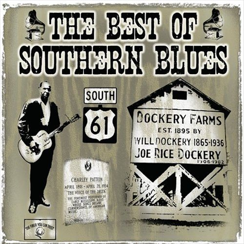 The Best of Southern Blues [Fuel 2000]