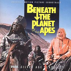 Beneath the Planet of the Apes [Original Motion Picture Soundtrack]