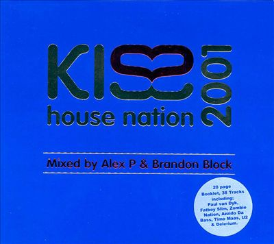 Kiss House Nation 2001
