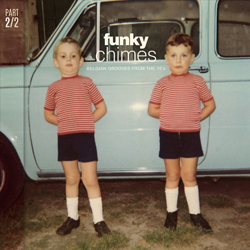Funky Chimes: Belgian Grooves From 70's, Pt. 2