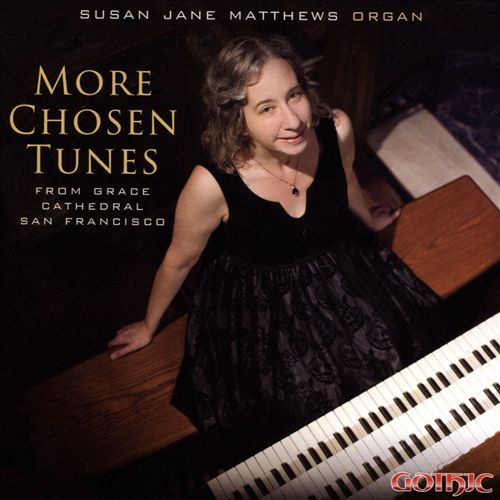 More Chosen Tunes: From Grace Cathedral San Francisco