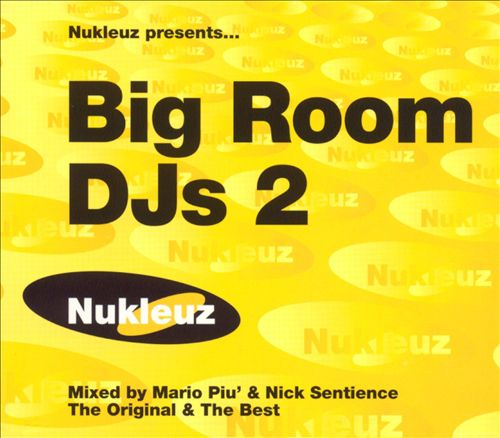 Nukleuz Presentz: Big Room DJ'S, Vol. 2