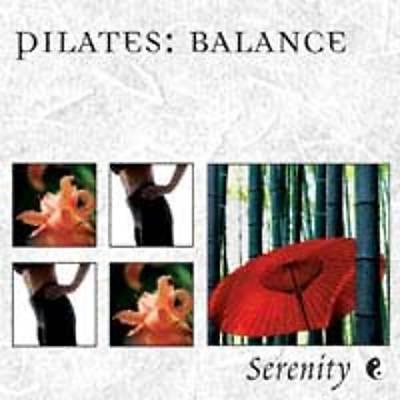 Serenity Series: Pilates - Balance