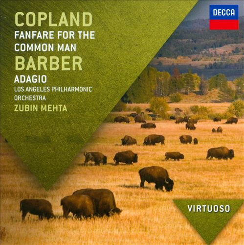 Copland: Fanfare for the Common Man; Barber: Adagio