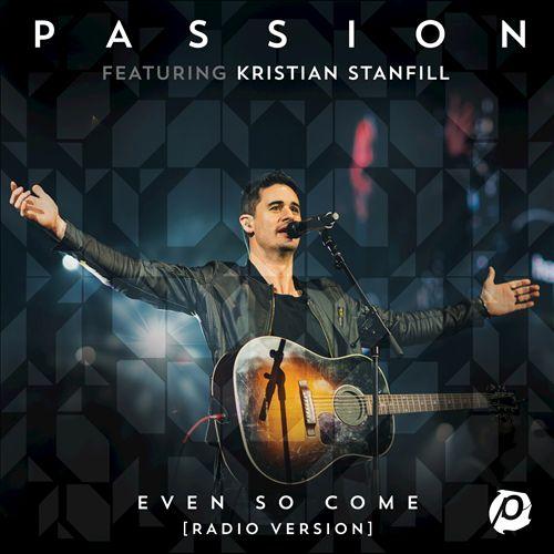 Even So Come [Radio Version/Live]