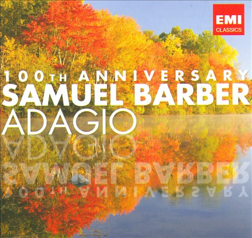 Samuel Barber: Adagio (100th Anniversary)