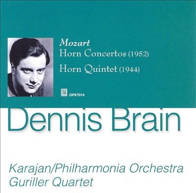 Mozart: Horn Concertos; Horn Quintet