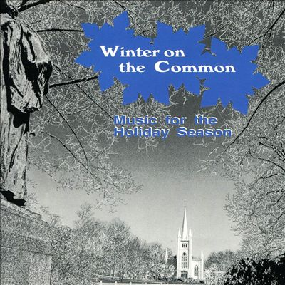 Winter on the Common: Music for the Holiday Season
