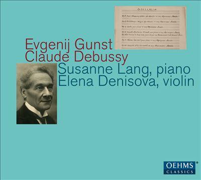 Evgenij Gunst, Claude Debussy