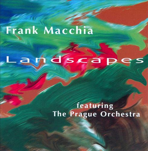Frank Macchia: Landscapes
