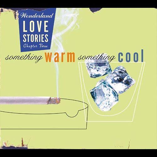 Wonderland Love Stories, Chapter 3: Something Warm, Something Cool