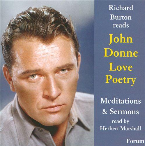 Richard Burton Reads John Donne Love Poetry/Meditations & Sermons Read By Herbert Marshall