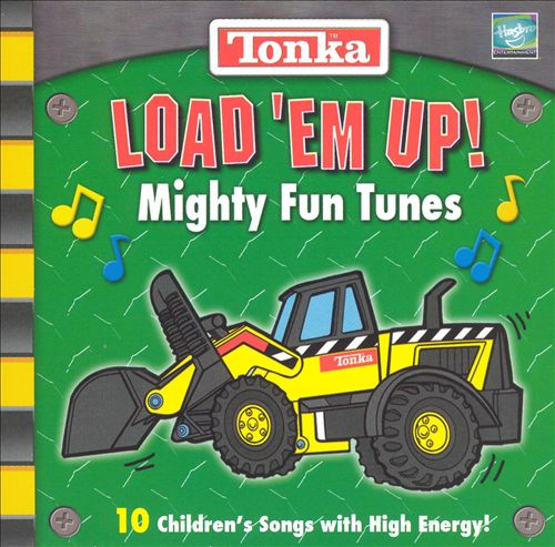 Tonka: Load Em Up! Mighty Fun Tunes