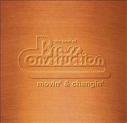 The Best of Brass Construction: Movin' & Changin'
