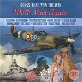 Songs That Won The War: We'll Meet Again