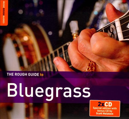 The Rough Guide to Bluegrass [Second Edition]