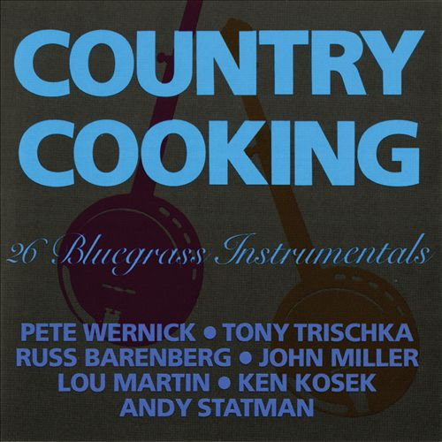 Country Cooking: 26 Bluegrass Instrumentals