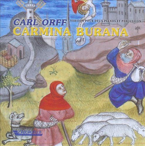 Carl Orff: Carmina Burana (Version pour Deux Pianos et Percussion)