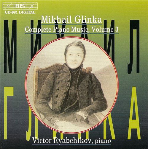 Mikhail Glinka: Complete Piano Music, Vol. 3