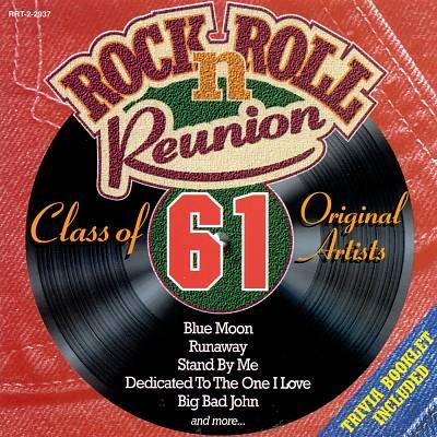 Rock n' Roll Reunion: Class of 61