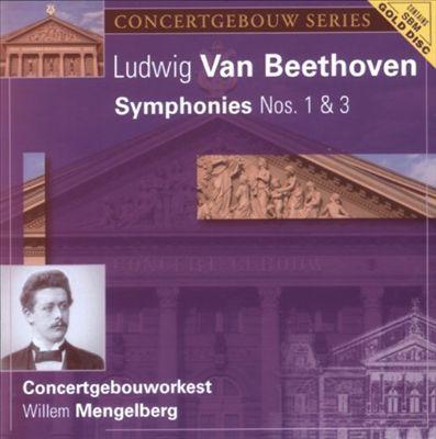 Ludwig Van Beethoven: Symphonies Nos. 1 & 3 [Audiophile Classics]