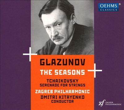 Glazunov: The Seasons; Tchaikovsky: Serenade for Strings