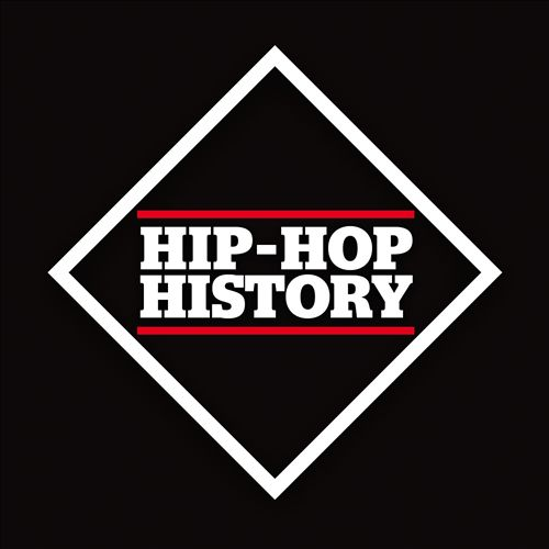 Hip-Hop History: The Collection