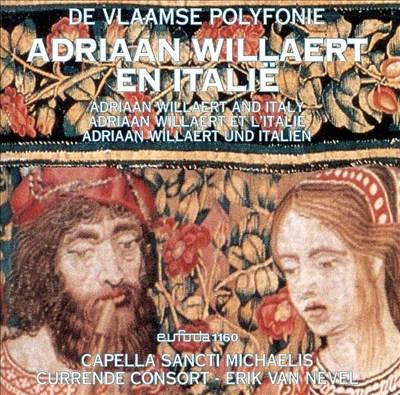 Adriaan Willaert and Italy