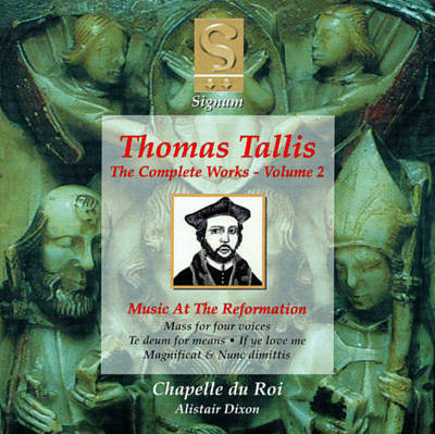 Thomas Tallis: Music at the Reformation