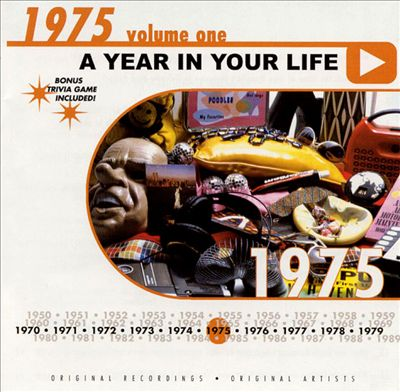 A Year in Your Life: 1975, Vol. 1