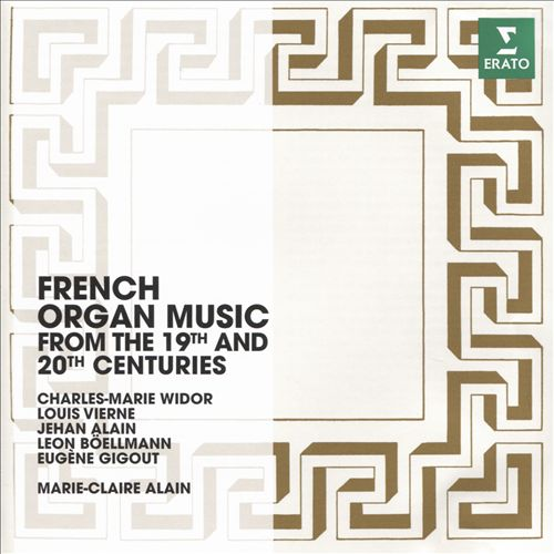 French Organ Music from the 19th and 20th Centuries